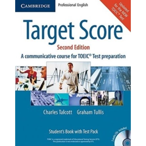 TARGET SCORE FOR THE NEW TOEIC(TM) TEST SECOND EDITION STUDENT'S BOOK WITH AUDIO CDS (2), TEST BOOKL