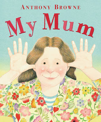 MY MUM : RE-ISSUE (LARGER FORMAT)
