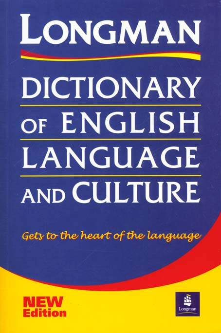DICTIONARY OF ENGLISH LANGUAGE AND CULTURE GETS TO THE HEART OF THE LANGUAGE