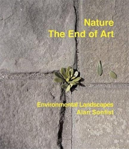 NATURE THE END OF ART /ANGLAIS