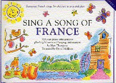 SING A SONG OF FRANCE PIANO, VOIX, GUITARE
