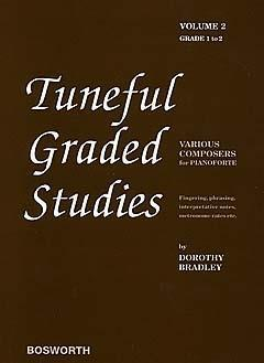 DOROTHY BRADLEY: TUNEFUL GRADED STUDIES VOLUME 2 - GRADE 1 TO 2 PIANO