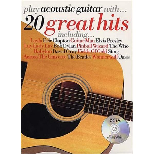 PLAY ACOUSTIC GUITAR WITH... 20 GREAT HITS GUITARE+CD
