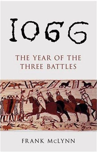 1066 THE YEAR OF THE THREE BATTLES /ANGLAIS