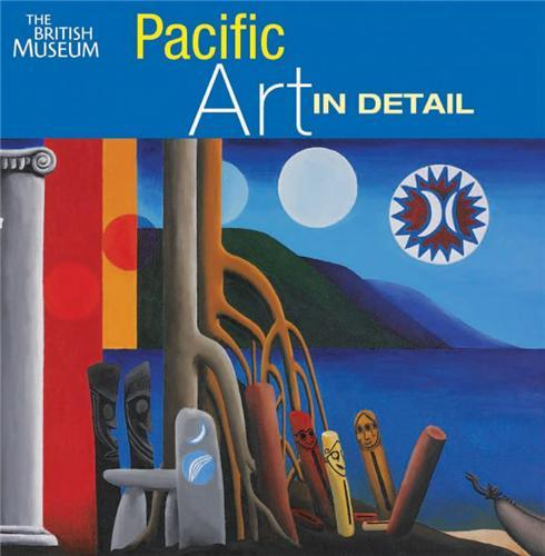 PACIFIC ART IN DETAIL /ANGLAIS