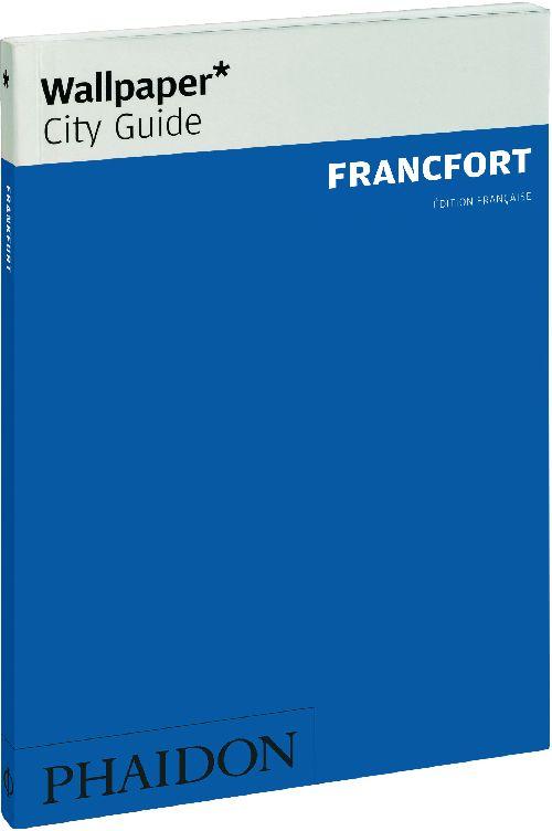FRANCFORT FR WALLPAPER CITY GUIDE