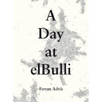 A DAY AT ELBULLI (CLASSIC)