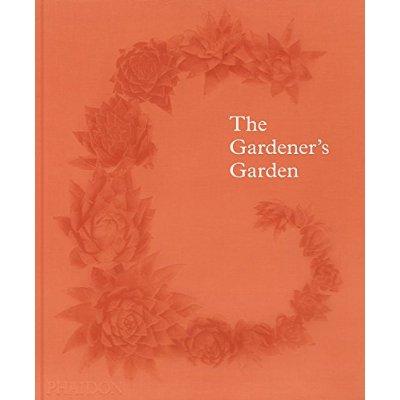 THE GARDENER S GARDEN