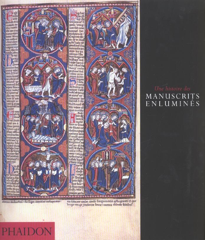HISTOIRE DES MANUSCRITS ENLUMINES