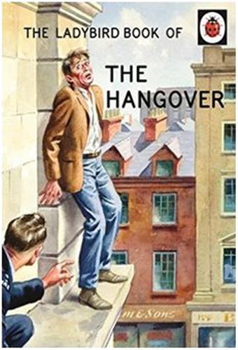 THE LADYBIRD BOOK OF THE HANGOVER /ANGLAIS
