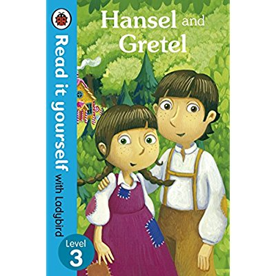 HANSEL AND GRETEL - READ IT YOURSELF WITH LADYBIRD