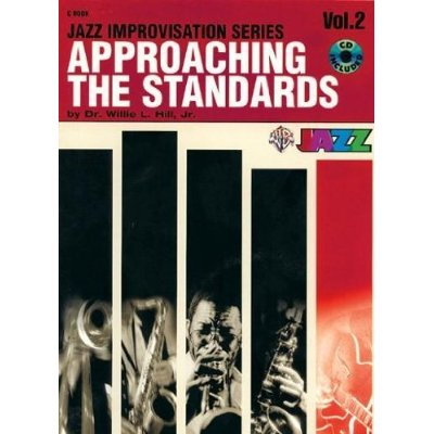 APPROACHING THE STANDARDS VOLUME 2 - C BOOK (+CD) +CD