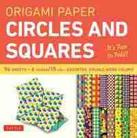 "ORIGAMI PAPER - CIRCLES AND SQUARES SMALL 6"" 96 SHEETS /ANGLAIS"