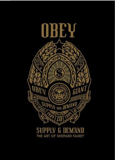OBEY SUPPLY AND DEMAND THE ART OF SHEPARD FAIREY /ANGLAIS