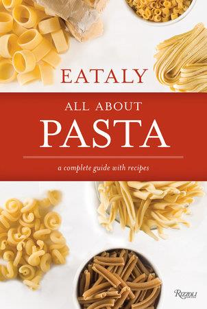 EATALY ALL ABOUT PASTA /ANGLAIS
