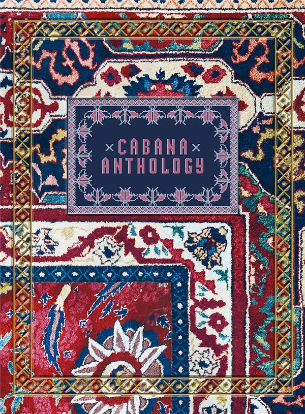 CABANA: ANTHOLOGY /ANGLAIS