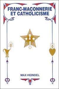 FRANC-MACONNERIE ET CATHOLICISME