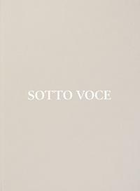 SOTTO VOCE /ANGLAIS