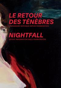 LE RETOUR DE TENEBRES - L'IMAGINAIRE GOTHIQUE DEPUIS FRANKENSTEIN