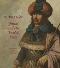 ZURBARAN JACOB AND HIS TWELVE SONS, PAINTINGS FROM AUCKLAND CASTLE /ANGLAIS