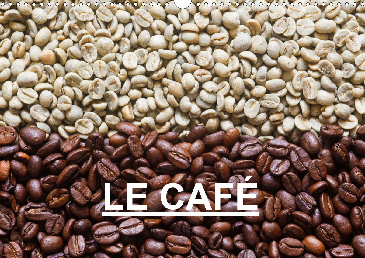 LE CAFE CALENDRIER MURAL 2020 DIN A3 HORIZONTAL - BELLES PHOTOS AUTOUR DU THEME