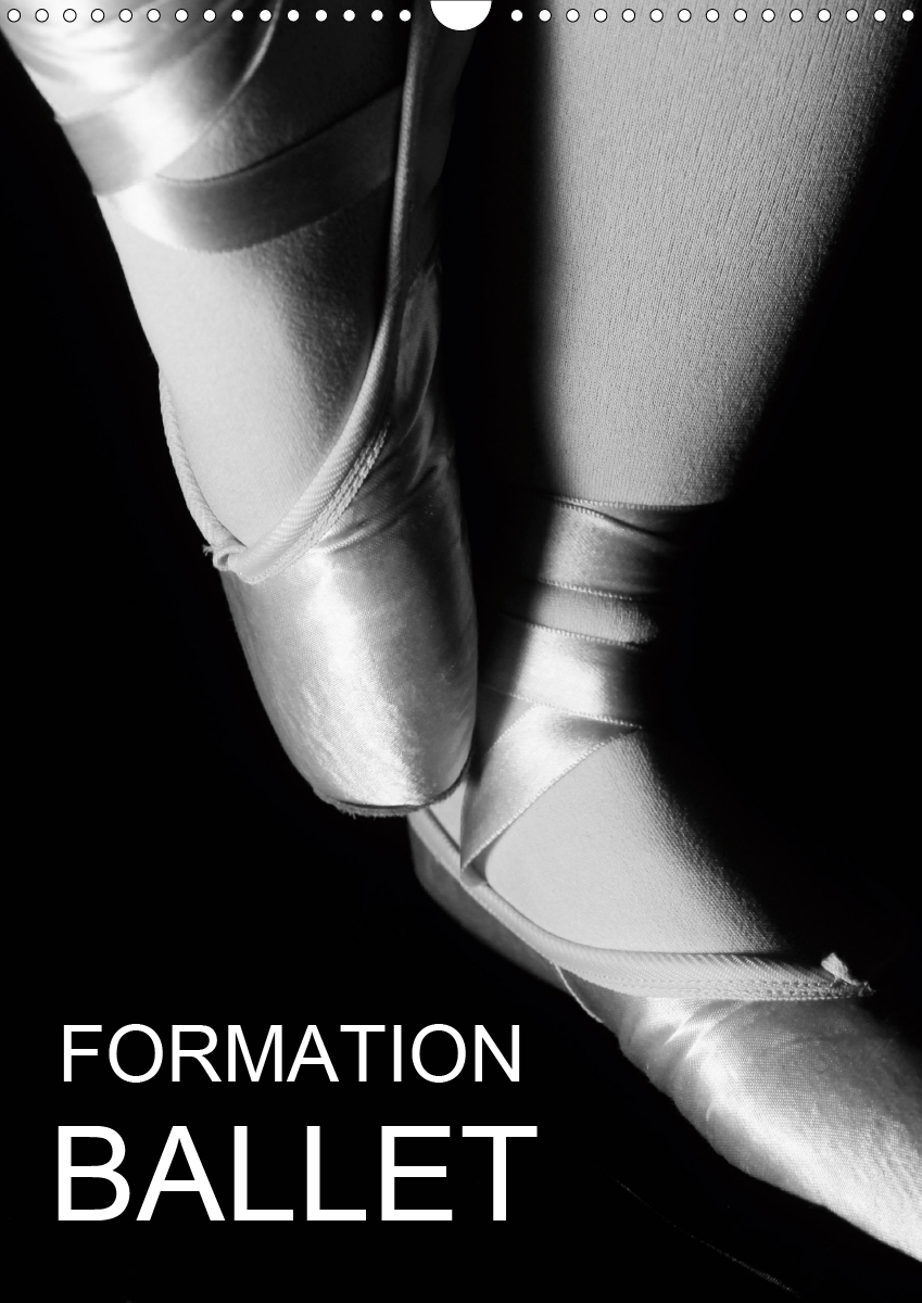 FORMATION BALLET CALENDRIER MURAL 2020 DIN A3 VERTICAL - PHOTOS DE COURS DE BALLET ET D
