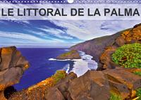 LE LITTORAL DE LA PALMA CALENDRIER MURAL 2020 DIN A3 HORIZONTAL - COULEES DE LAVE FALAISES ABRUP