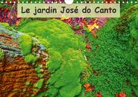 LE JARDIN JOSE DO CANTO CALENDRIER MURAL 2020 DIN A4 HORIZONTAL - JARDIN JOSE DO CANTO A FURNAS