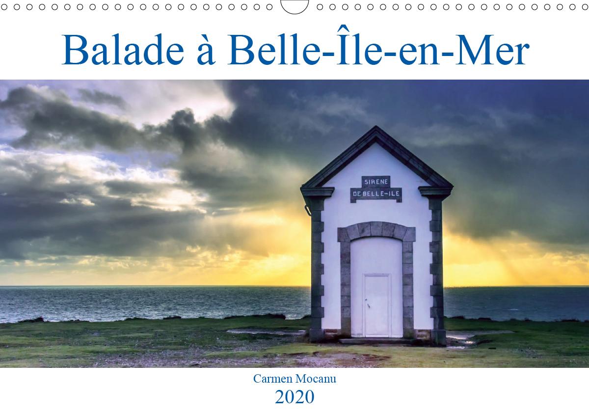 BALADE A BELLE LE EN MER CALENDRIER MURAL 2020 DIN A3 HORIZONTAL - VENEZ DECOUVRIR BELLE LE EN ME