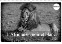 L AFRIQUE EN NOIR ET BLANC CALENDRIER MURAL 2020 DIN A3 HORIZONTAL - VISION INHABITUELLE DU MASAI M