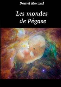 LES MONDES DE PEGASE