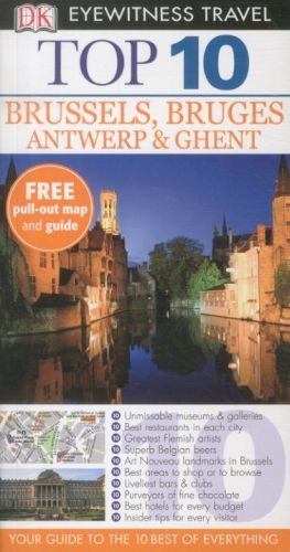 BRUSSELS, BRUGES, ANTWERP AND GHENT