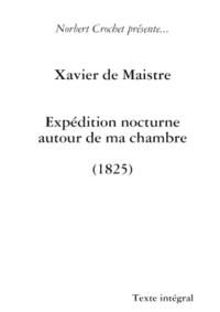 XAVIER DE MAISTRE - EXPEDITION NOCTURNE AUTOUR DE MA CHAMBRE