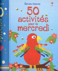 50 ACTIVITES POUR LE MERCREDI