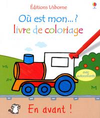 EN AVANT ! - OU EST MON... ? LIVRE DE COLORIAGE