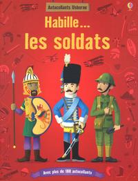 HABILLE...: LES SOLDATS