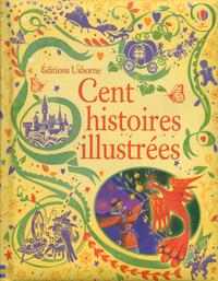 CENT HISTOIRES ILLUSTREES