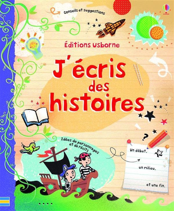 J'ECRIS DES HISTOIRES