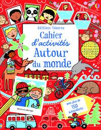 CAHIER D'ACTIVITES - AUTOUR DU MONDE