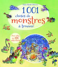 1 001 CHOSES DE MONSTRES A TROUVER - AVEC AUTOCOLLANTS