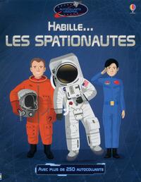 HABILLE... LES SPATIONAUTES - AUTOCOLLANTS USBORNE