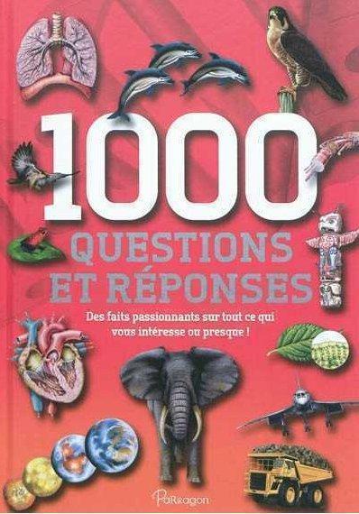 1000 QUESTIONS ET REPONSES