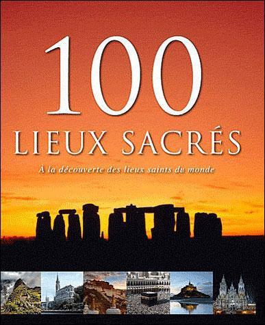 100 LIEUX SACRES