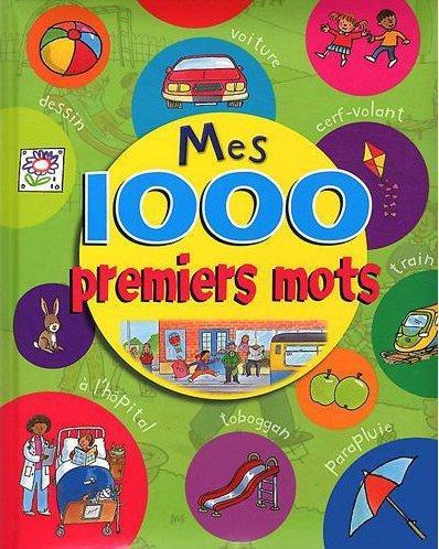 1000 PREMIERS MOTS (MES)