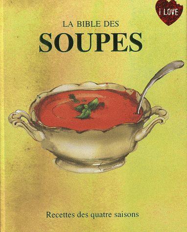 BIBLE DES SOUPES (LA)