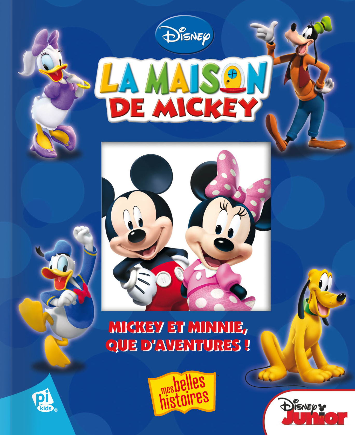 MICKEY - MICKEY ET MINNIE, QUE D'AVENTURES ! NOUVELLE EDITION