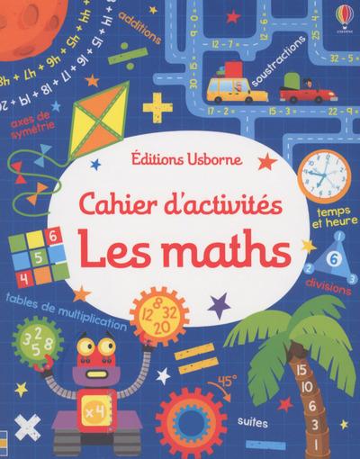 CAHIER D'ACTIVITES - LES MATHS