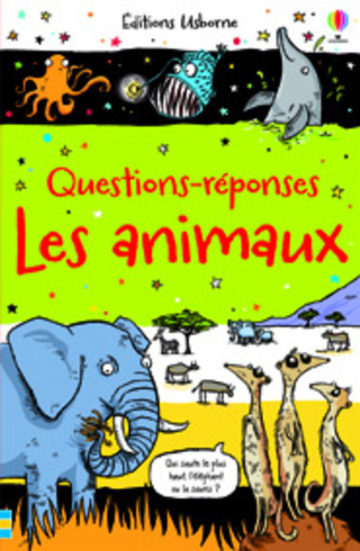 QUESTIONS-REPONSES LES ANIMAUX