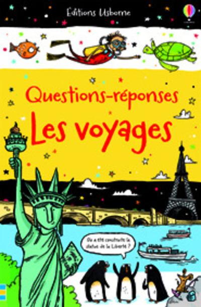 QUESTIONS-REPONSES LES VOYAGES