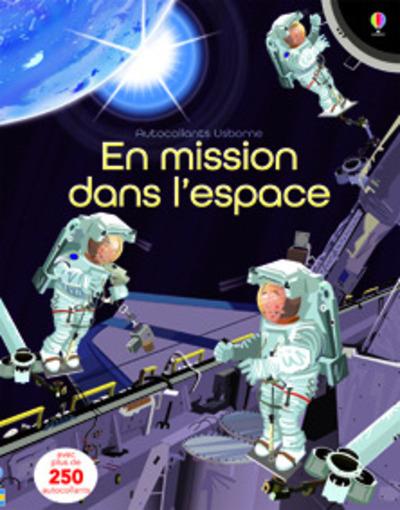 EN MISSION DANS L'ESPACE - AUTOCOLLANTS USBORNE